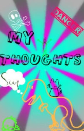 My Thoughts by RadiantDarkness