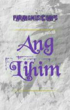 Ang Lihim (G × B) by parangmusician