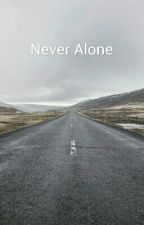 Never Alone by radhikaagal