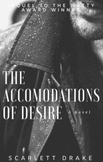 The Accommodations of Desire (On Hold)