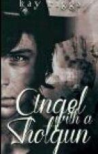 Angel with a Shotgun || Carl Grimes †♥  by KayBangtan