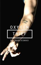 Oxygen Thief || H.S AU by charliesmxo
