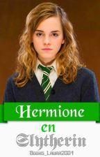 HERMIONE EN SLYTHERIN by Books_Laura2004