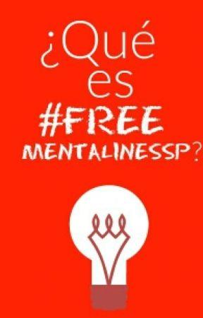 ¿Qué es FreeMentallnesp? by freementallnesp