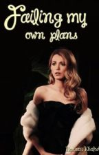 Failing my own plan (an Alex Pettyfer and Blak Lively fanfiction) by 1Drperfection