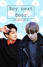 Boy next door. (VKook) by bangtanpcy