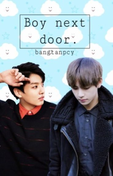 Boy next door. (VKook)