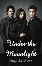 Under the Moonlight by sophia_rose_s