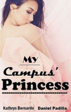My Campus' PRINCESS [book 1] [EDITING] by Ladadidadens