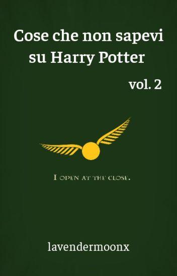 Cose che (forse) non sapevi su Harry Potter Vol.2