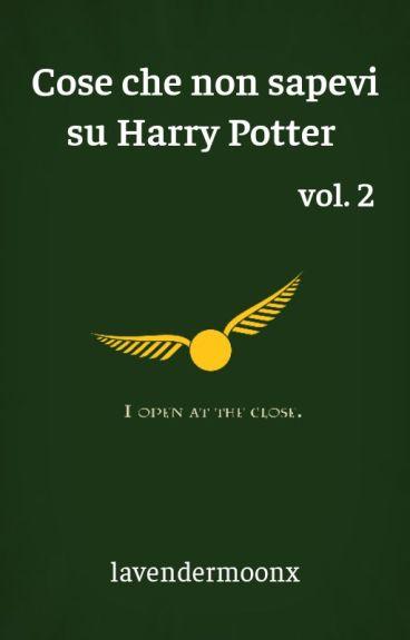 Cose che non sapevi su Harry Potter 2
