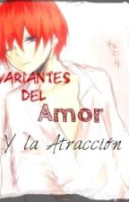 Variantes Del Amor y la Atraccion by cheshirenek0