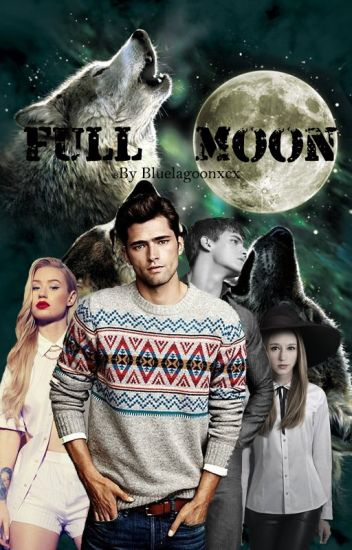 Full Moon (Selesai) [Lagi Revisi, Say]