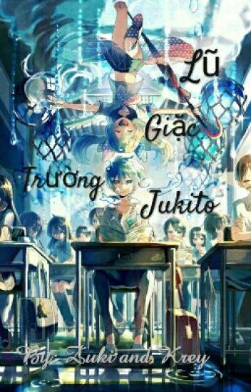 Lũ Giặc Trường Jukito