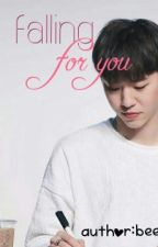 FALLING FOR YOU [bang yongguk ENG FF] by m__bee