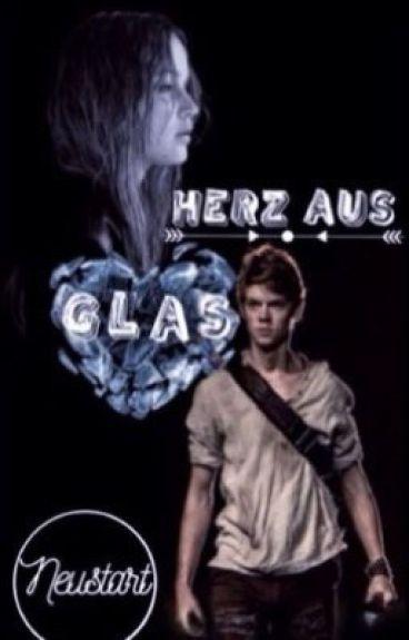 Herz aus Glas {Maze Runner}