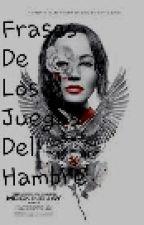 """""""Frases de los juegos del hambre1"""" by chica-en-llamas1"""