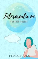 Interesada en Cameron Dallas  by Oneofthoseisme