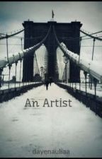 An Artist by dayenauliaa