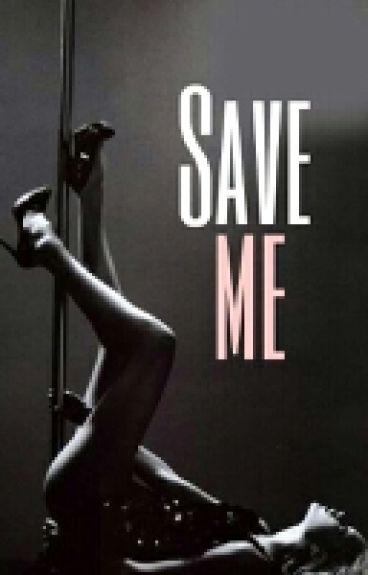Save Me | Z.M