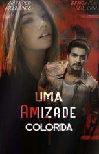 Uma amizade colorida (L.S) by Gisella1008