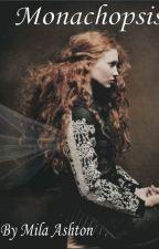 Monachopsis - A New Kind of Fairy Tale by milaalex98