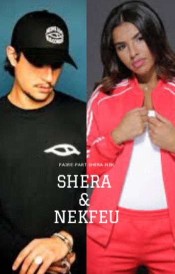 Shera & Nekfeu
