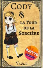 Cody & la Tour de la Sorcière by Vault_