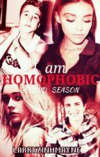 I Am Homophobic (Second Season) by larryzinhamayne