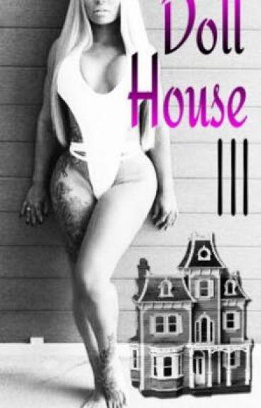 Doll House 3