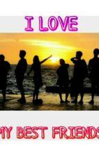 I Love My Best Friends by najwa_dwi