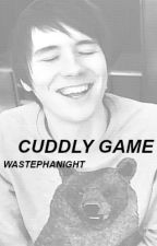 CUDDLY GAME;; phan by wastephanight