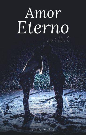 Amor Eterno (Julio_Cocielo)
