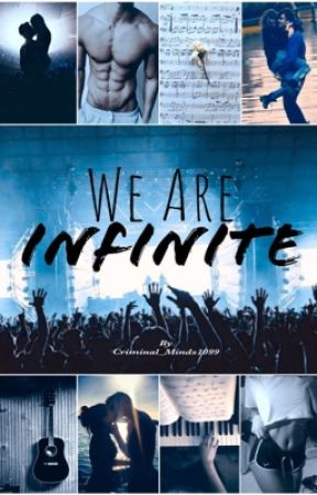 We Are Infinite by Criminal_Minds1090