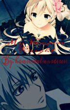 My Vampire Knight (A Zero Kiryu Fanfic) by evil_Kat
