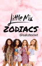 Little Mix zodiacs by salutexlwt