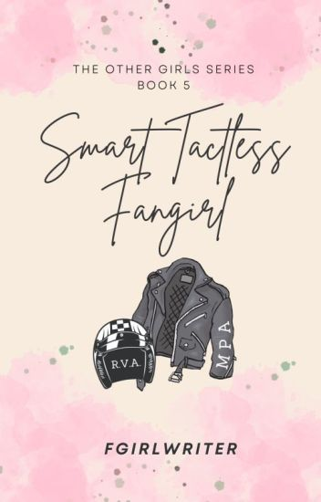 Smart Tactless Fangirl (TOG Series 5)