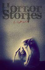 Horror Stories by howtobelame101