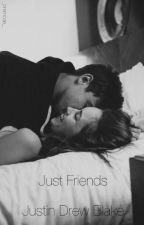 Just Friends~Justin Drew Blake by _bremode_