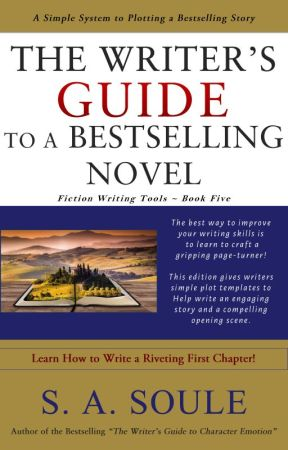The Writer's Guide to a Bestselling Novel by sherry_soule