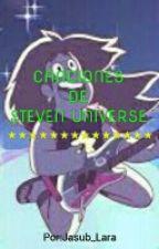 ♪★ CANCIONES DE STEVEN UNIVERSE ★♪ by SARDONYX_GARNET