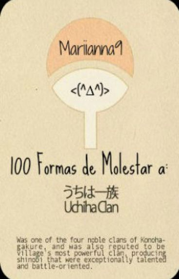 100 Formas de molestar a: Uchiha Clan {PAUSADO}
