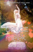~Beyaz Melek~ by betulkckk