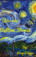Doctor who Bedtime stories by MissRiverSong