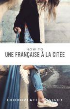 Une française à la cité. [RÉÉCRITURE] by Une-plume-francaise