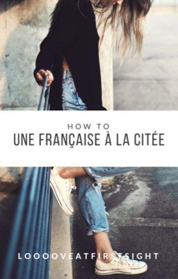 Une française à la cité. [RÉÉCRITURE]