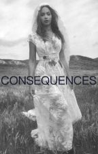 Consequences by blairneechi
