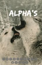 The Alpha's clumsy mate by inevitably_wrong