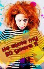 He Stole My 50 Years !! by devilangel004