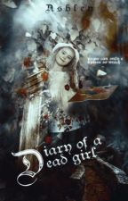 Diary of a Dead Girl by fanfictionhaven